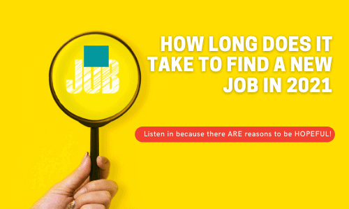How Long Does it Take to Find a New Job in 2021