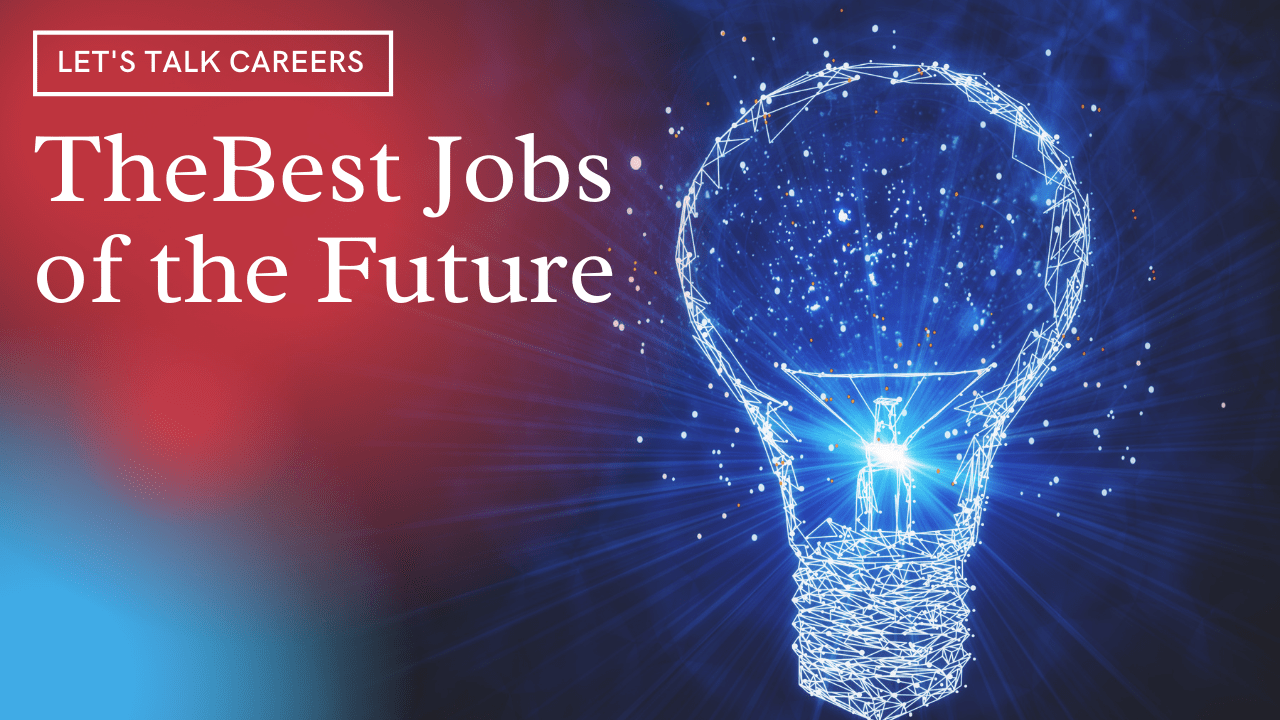 The Best Jobs of the Future