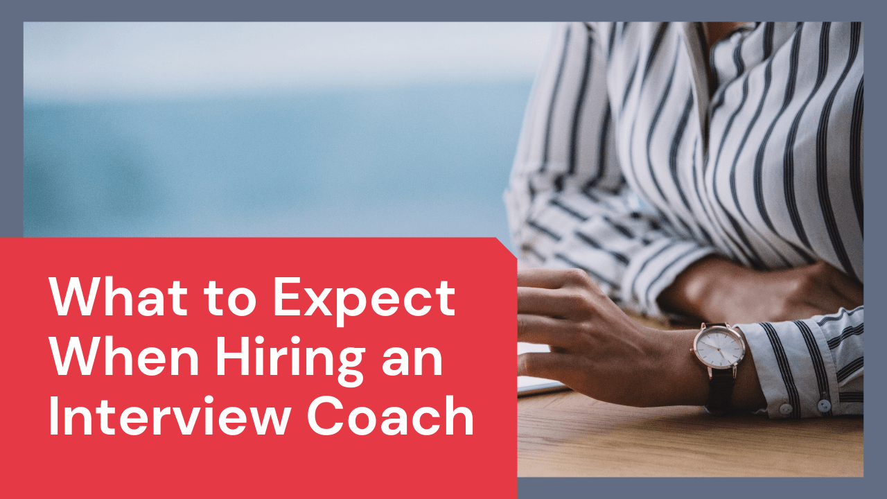 What to Expect When Hiring an Interview Coach