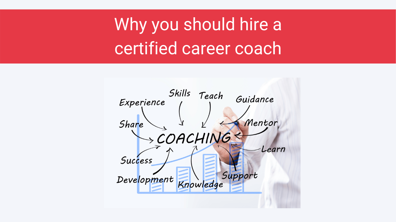 Why You Should Hire a Certified Career Coach