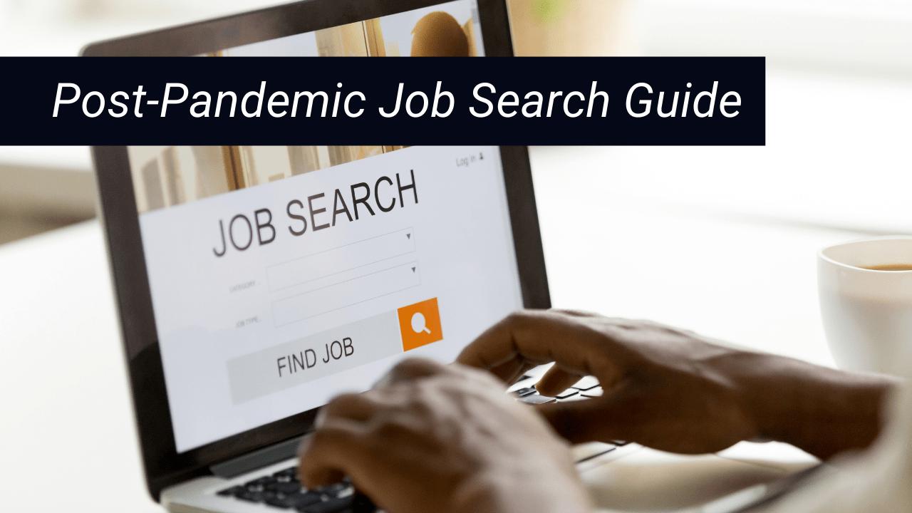 Post-Pandemic Job Search Guide